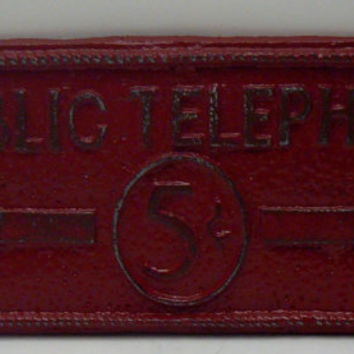 Public Telephone 5 Cents Nickel Arrow Sign Plaque Colonial Heritage Red Wall Decor Sign Shabby Chic Distressed