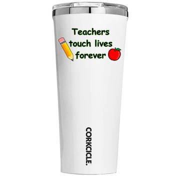 Corkcicle Teachers Touch Lives Forever on White 24 oz Tumbler Cup