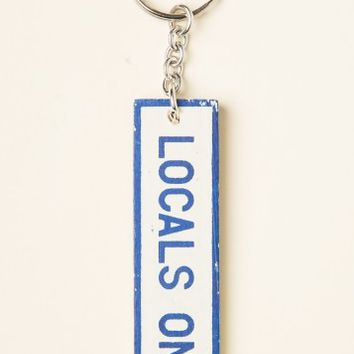 WOODEN LOCALS ONLY KEYCHAIN