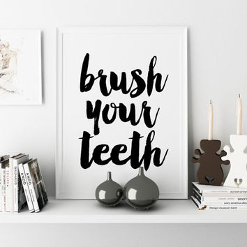Shop Brush Your Teeth Decor On Wanelo