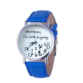 """""""Whatever, I'm Late Anyway."""" Leather Watch"""