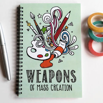 Writing journal, spiral notebook, sketchbook, art, doodles, colorful bullet journal, blank lined dot grid paper - Weapons of mass creation