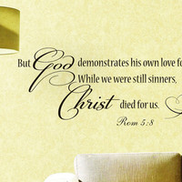 Vinyl Wall Decals Quotes Sticker Home Decor Mural Bible Verse Psalm Rom 5:8 But God demonstrates his own love for us in this Z261