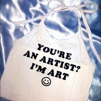 SWEET LORD O'MIGHTY! I AM ART HALTER IN WHITE