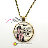 Audrey Hepburn quote necklace-Quote necklace-Hepburn necklace with chain-Quote jewelry-dictionary Jewelry-quote pendant-NATURA PICTA-NPNK005
