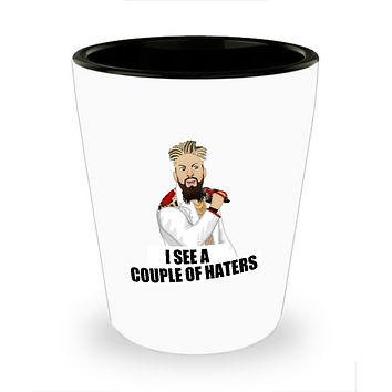 I See A Couple Of Haters Wrestling Funny Drinking Shot Glass
