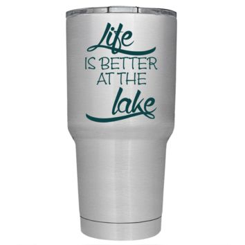 Life is Better at the Lake Stylish on Stainless 30 oz Tumbler