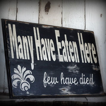 Funny painted and distressed sign by MannMadeDesigns4