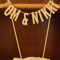 Couples Name Cake Topper/ Wedding/Shower/Birthday/Customizable