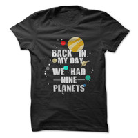 Nine Planets In My Day