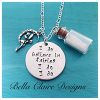 I Do Believe in Fairies Necklace, Hand Stamped Necklace, Tinkerbell Jewelry, Pixie Necklace,Fairy Dust Necklace,Pixie Dust Necklace, Fairy