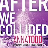 After We Collided (The After Series Book 2) Kindle Edition