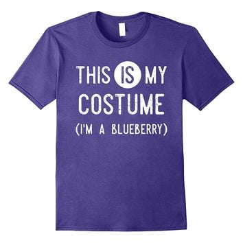 This IS My Costume I'm A Blueberry Shirt- Funny Halloween