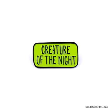 CREATURE OF THE NIGHT // ENAMEL PIN