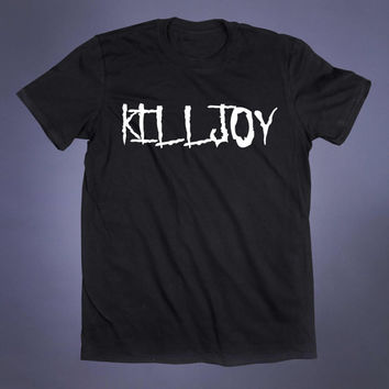 Kill Joy Slogan Tee Soft Grunge Punk Emo Goth Alternative Creepy Cute Gothic T-shirt