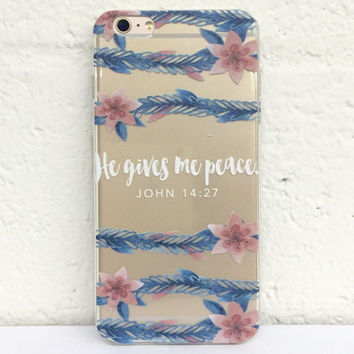 H80 He Gives Me Peace John 14:27 - TPU Clear Transparent Phone Case for iPhone 5/5s iPhone 5c iPhone 6 iPhone 6plus Galaxy S4 Galaxy S5