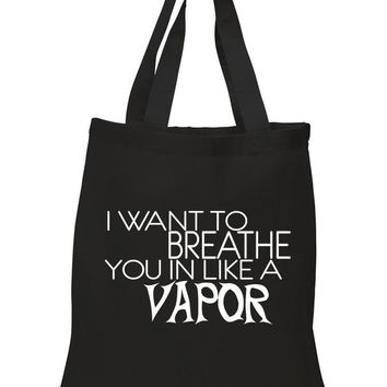 "5 Seconds of Summer 5SOS ""Vapor - I Want To Breathe You in Like a Vapor"" 100% Cotton Tote Bag"