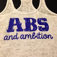 Workout Tank..aBs aNd aMbiTiOn...Burnout Racerback Tank Top...SIZE XLARGE