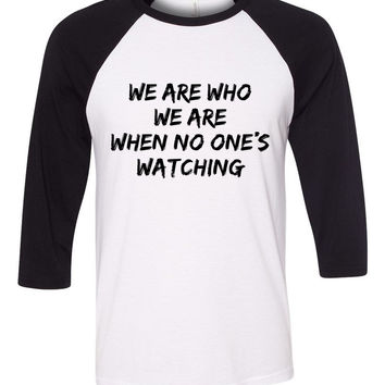 "Zayn Malik ""I Won't Mind - We are who we are when no one's watching"" Baseball Tee"