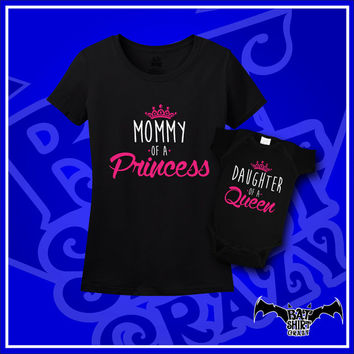Mommy and Me Outfits, Mother Daughter Shirt, Mommy of a Princess, Daughter of A Queen, New born, New Mommy Gift, T-Shirts, Shirt, Tee