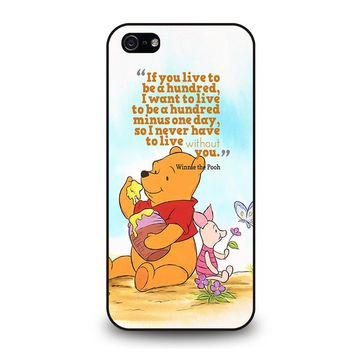 WINNIE THE POOH QUOTE Disney iPhone 5 / 5S / SE Case Cover