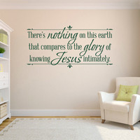 Religious Wall Quote. There's nothing on this earth - CODE 103