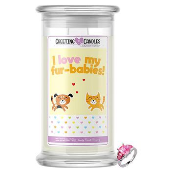 I Love My Fur-Babies! | Jewelry Greeting Candles