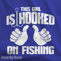 This Girl Hooked On Fishing T-Shirts - Fishing Woman T Shirts Fish Fisherman Women's Gift Idea Tees
