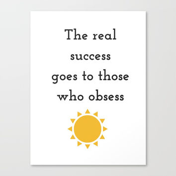 The real success Canvas Print by Love from Sophie