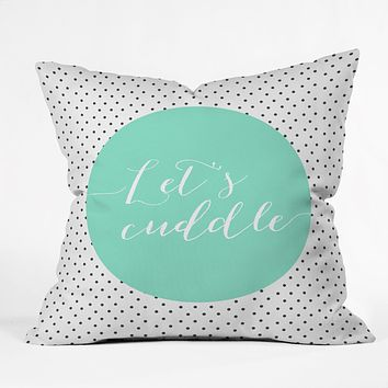 Allyson Johnson Lets Cuddle Throw Pillow