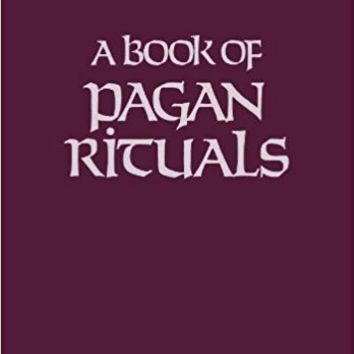 A Book of Pagan Rituals Paperback – January 1, 2008