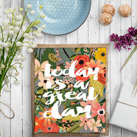 "Printable Art Inspirational Print ""Today Is A Great Day""Typography Quote Home Decor Motivational Poster Scandinavian Floral Print WATERCOLOR"