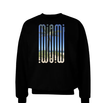 Miami Beach View Mirage Adult Dark Sweatshirt