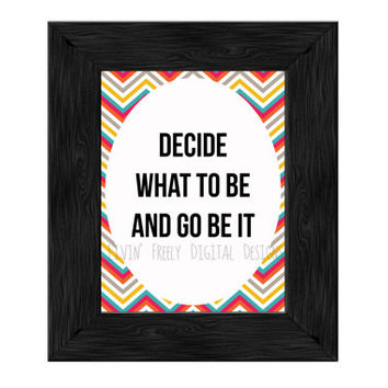Decide What To Be And Go Be It, Avett Brothers Lyrics, Digital Wall Art
