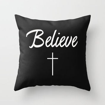 I believe Throw Pillow by productoslocos | Society6