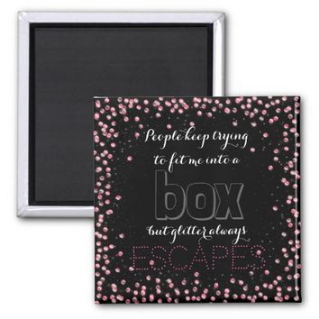 Funny Women's Fit In A Box Glitter Inspirational 2 Inch Square Magnet