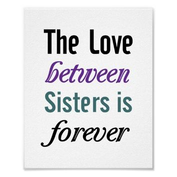 Sisters Poster (standard picture frame size)