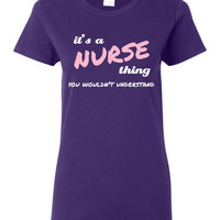 It's a Nurse Thing, You Wouldn't Understand custom t shirt or sweatshirt, White and light pink design