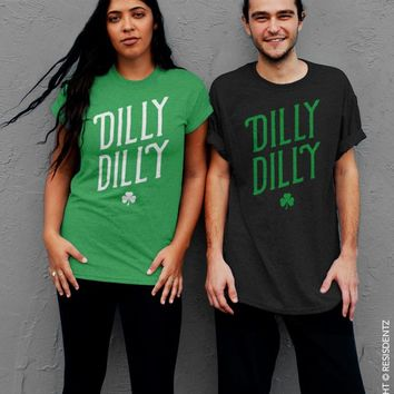 Dilly Dilly, St. Patrick's Day T-Shirt - Unisex T-Shirt