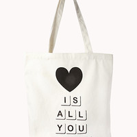 Love Is All You Need Tote