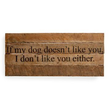 Second Nature By Hand 'If My Dog Doesn't Like You' Wood Wall Art | Nordstrom