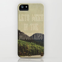 Let's Meet In The Mountains  iPhone & iPod Case by Rachel Burbee