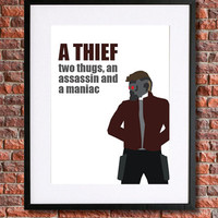 "Star Lord Poster | Guardians of the Galaxy Art | 8x10 Instant Download | Peter Quill Quote ""A Thief, Two Thugs, An Assassin and a maniac"""