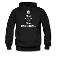 Keep Calm and Play Basketball hoodie sweatshirt tshirt