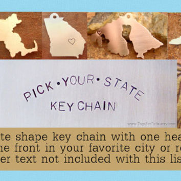 Choose Your State -Keychain - Handmade Custom Charm Cali New York Texas America Country