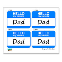 Dad Hello My Name Is - Sheet of 4 Stickers