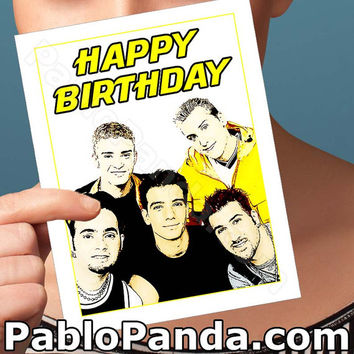 Funny Birthday Card | NSYNC Card | Justin Timberlake JC Chasez Chris Kirkpatrick Joey Fatone Lance Bass bday pop culture blank girlfriend