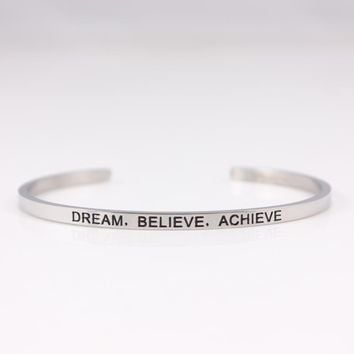 2017 Hot 316L Stainless Steel Engraved DREAM BELIEVE ACHIEVE Positive Inspirational Quote Cuff bracelet Mantra Bracelets Bangles