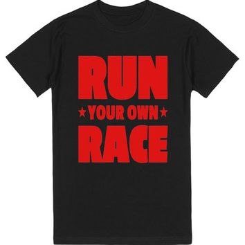 Run Your Own Race - Limited Edition