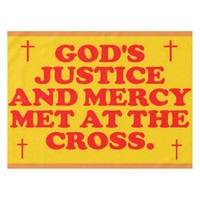 God's Justice And Mercy Met At The Cross. Tablecloth